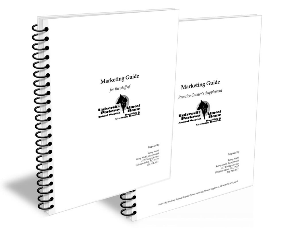 """University Parkway Animal Hospital """"Marketing Guide"""" for staff and """"Practice Owner's Supplement"""""""